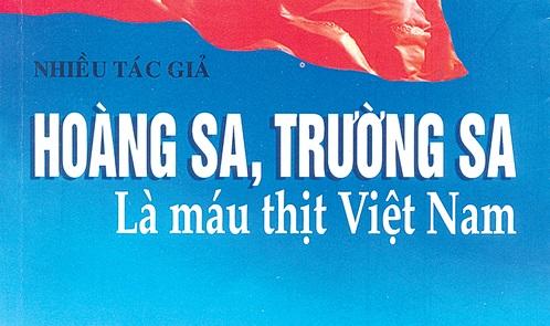 """Giới thiệu cuốn sách: """"Hoàng Sa, Trường Sa là máu thịt Việt Nam"""""""