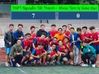Trường THCS & THPT Nguyễn Tất Thành 7-0 Khoa Tâm lý giáo dục: Tự hào bữa tiệc bàn thắng!