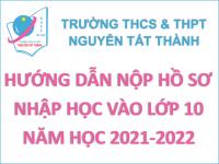 Hướng dẫn nộp hồ sơ nhập học vào lớp 10 năm học 2021-2022