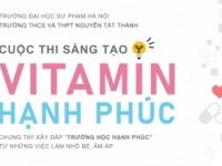 """Cuộc thi sáng tạo """"VITAMIN HẠNH PHÚC"""""""