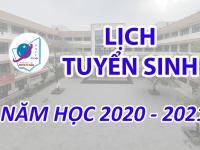 Lịch tuyển sinh năm học 2020 - 2021