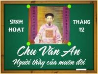 Chu Văn An - người thầy của muôn đời