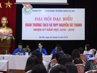 Đại hội Đại biểu Đoàn trường THCS và THPT Nguyễn Tất Thành nhiệm kì năm học 2018 – 2019