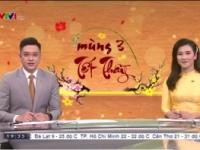 VIDEO - Mùng 3 Tết Thầy, VTV1 ngày mùng 3 tết năm Tân Sửu